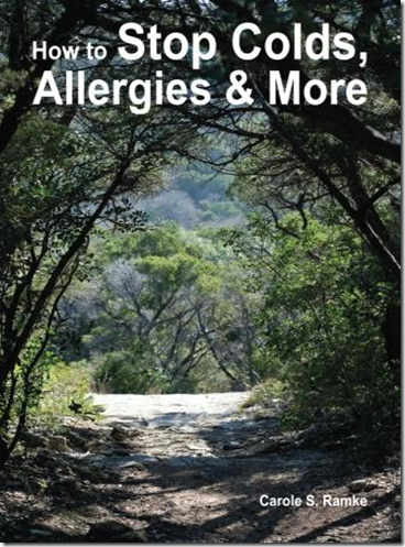 Carole Ramke, Author of How to Stop Colds, Allergies & More